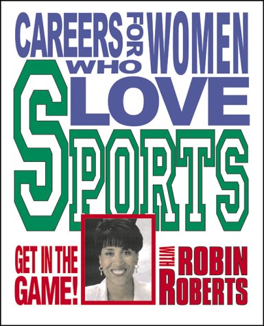 Careers for women who love sports.